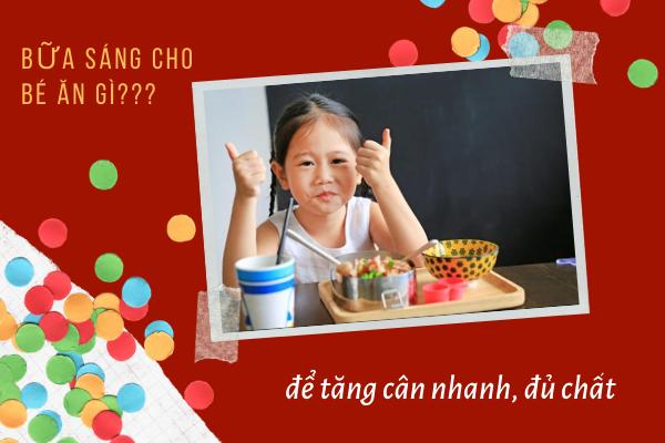 bữa sáng cho bé ăn gì, Những món an sáng cho be đi học, Các món ăn sáng nhanh cho be đi học