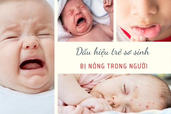 Trẻ sơ sinh bị nóng trong mẹ nên an gì, Trẻ sơ sinh bị nóng trong người, Dấu hiệu trẻ sơ sinh bị nóng trong, Trẻ sơ sinh bị nóng nổi mụn, Mụn nóng ở trẻ sơ sinh, Trẻ sơ sinh bị nóng đầu