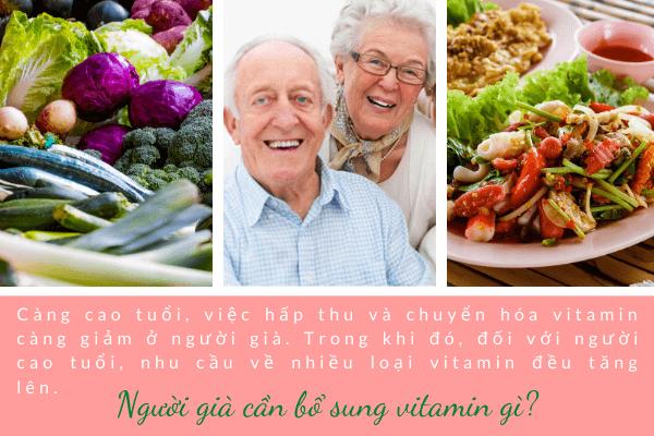 Bổ sung vitamin cho người già, Người già cần bổ sung vitamin gì, Người già nên uống gì cho khỏe