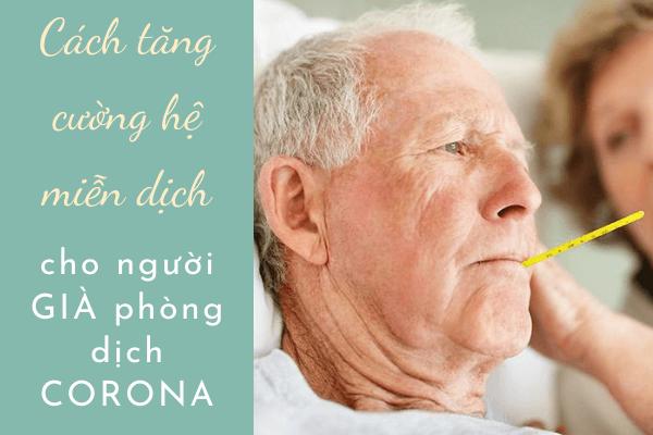 Biện pháp tăng cường hệ miễn dịch, Cách tăng cường hệ miễn dịch, sữa tăng sức đề kháng cho người già, Sản phẩm tăng cường miễn dịch, Hệ miễn dịch